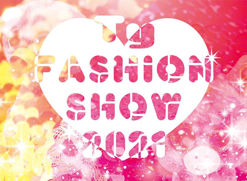 Ty FASHION SHOW 2021開催!!1月23日(土)/1月24日(日)